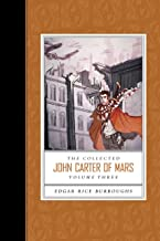 The Collected John Carter of Mars (Volume 3)