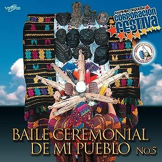 Baile Ceremonial de Mi Pueblo No. 5. Música de Guatemala para los Latinos