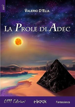 La Prole di Adek