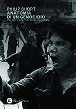 Scaricare Libri Anatomia di un genocidio. Pol Pot e i crimini dei Khmer rossi PDF