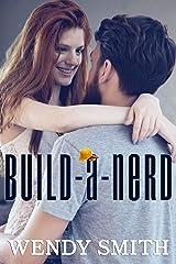 Build a Nerd (Aeon Book 2) Kindle Edition