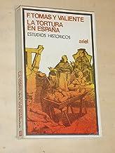 Tortura en España, la. estudios historicos