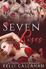 Seven Roses: Reverse Harem Romance (Haremworld Book 2) Kindle Edition