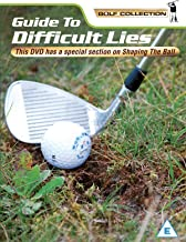Golf - A Guide To Difficult Lies