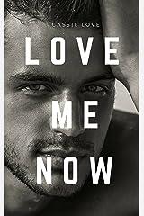 Love Me Now: Innamorata del capo Formato Kindle