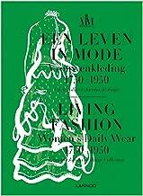 Living Fashion: Daily Women's Wear 1750-1950