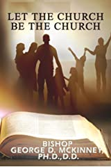 Let The Church Be The Church Kindle Edition