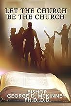 Let The Church Be The Church
