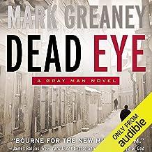 Dead Eye: A Gray Man Novel PDF