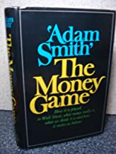 The Money Game by 'Adam Smith'