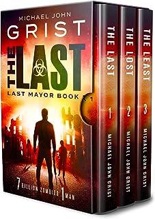 The Last Mayor Series: Books 1-3 (The Last Mayor Series Boxset) (Last Mayor Omnibus Book 1)