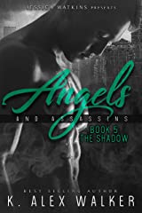 Angels and Assassins 5: The Shadow Kindle Edition