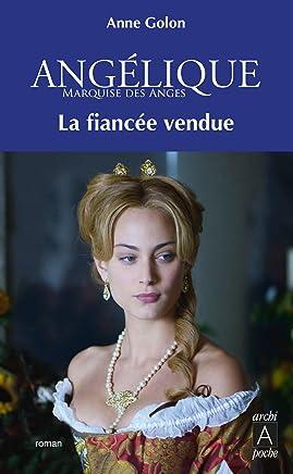 Angélique, Tome 2 : La fiancée vendue