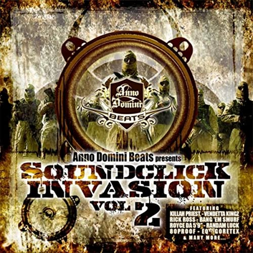 Soundclick Invasion, Vol  2 [Explicit] by Anno Domini Beats on
