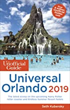 The Unofficial Guide to Universal Orlando 2019 (Unofficial Guides)