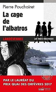 La cage de l'Albatros: Un polar breton (Enquêtes en série) (French Edition)
