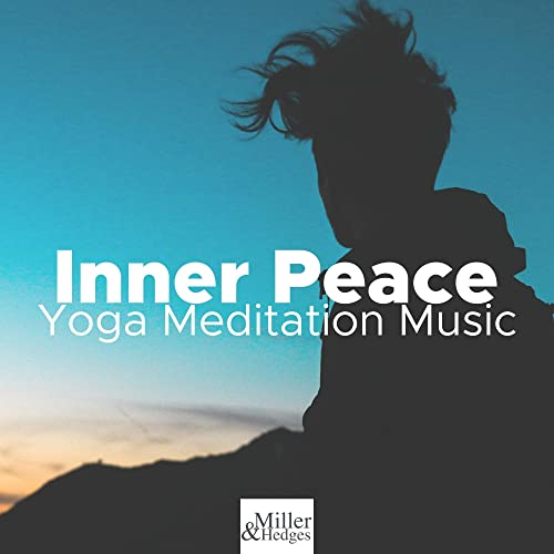 Inner Peace - Yoga Meditation Music by Hot Stones Front on ...