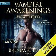 Fractured: Vampire Awakenings, Book 6