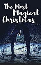 The Most Magical Christmas : Can you fall in love in 30 days? (A Celebrity Idol Romance Novel)