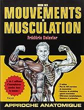 Guide Des Mouvements De Musculation (French Edition)