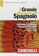 Scaricare Libri Il grande dizionario di spagnolo. Dizionario spagnolo-italiano, italiano-español. Con aggiornamento online PDF