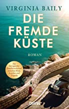 Die fremde Küste: Roman (German Edition)
