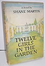 Twelve girls in the garden