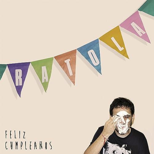 Feliz cumpleaños by Ratola on Amazon Music - Amazon.com