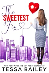 The Sweetest Fix Kindle Edition