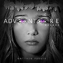 matthew parker adventure deluxe