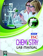 Nova ISC Lab Manual in Chemistry : For 2021 Examinations(CLASS 12 )