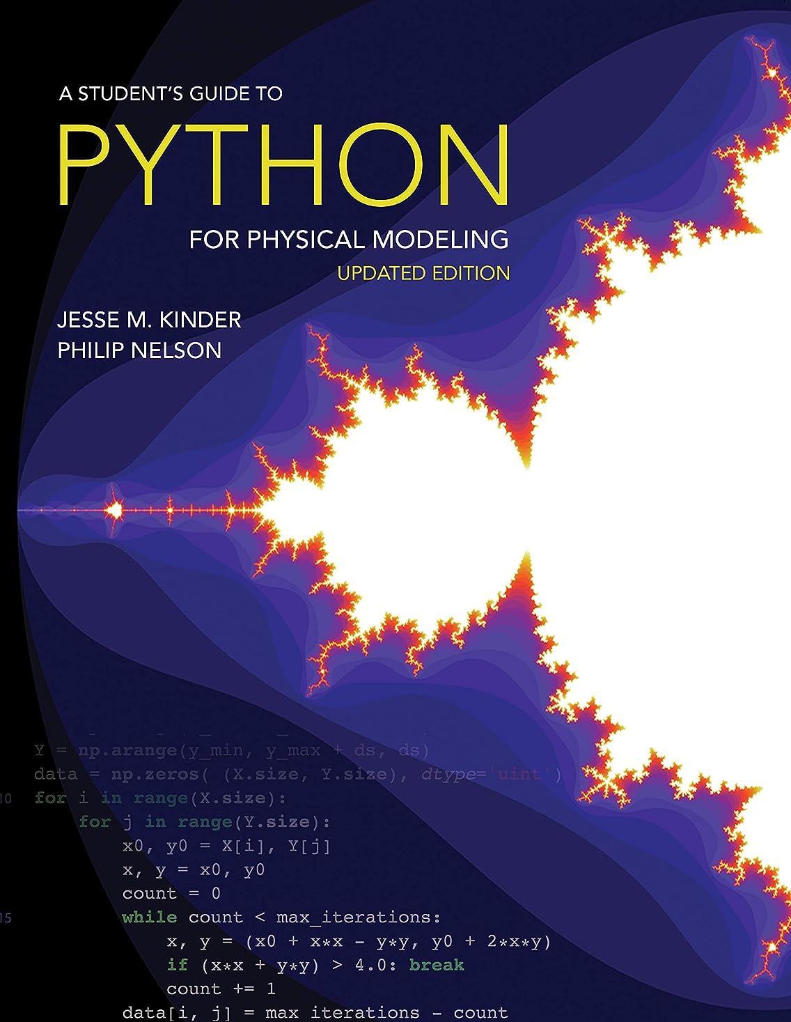 抑制する分割リールA Student's Guide to Python for Physical Modeling: Updated Edition (English Edition)
