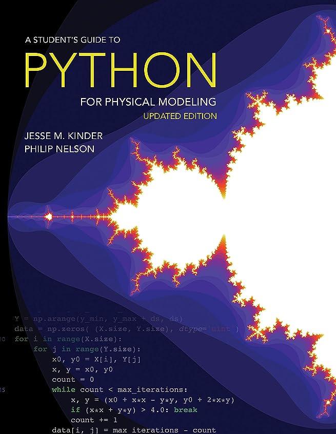 ショッピングセンターリスキーな手つかずのA Student's Guide to Python for Physical Modeling: Updated Edition (English Edition)