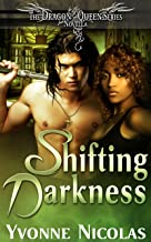 Shifting Darkness (Book 2.5), Paranormal Romance (The Dragon Queen Series 4)