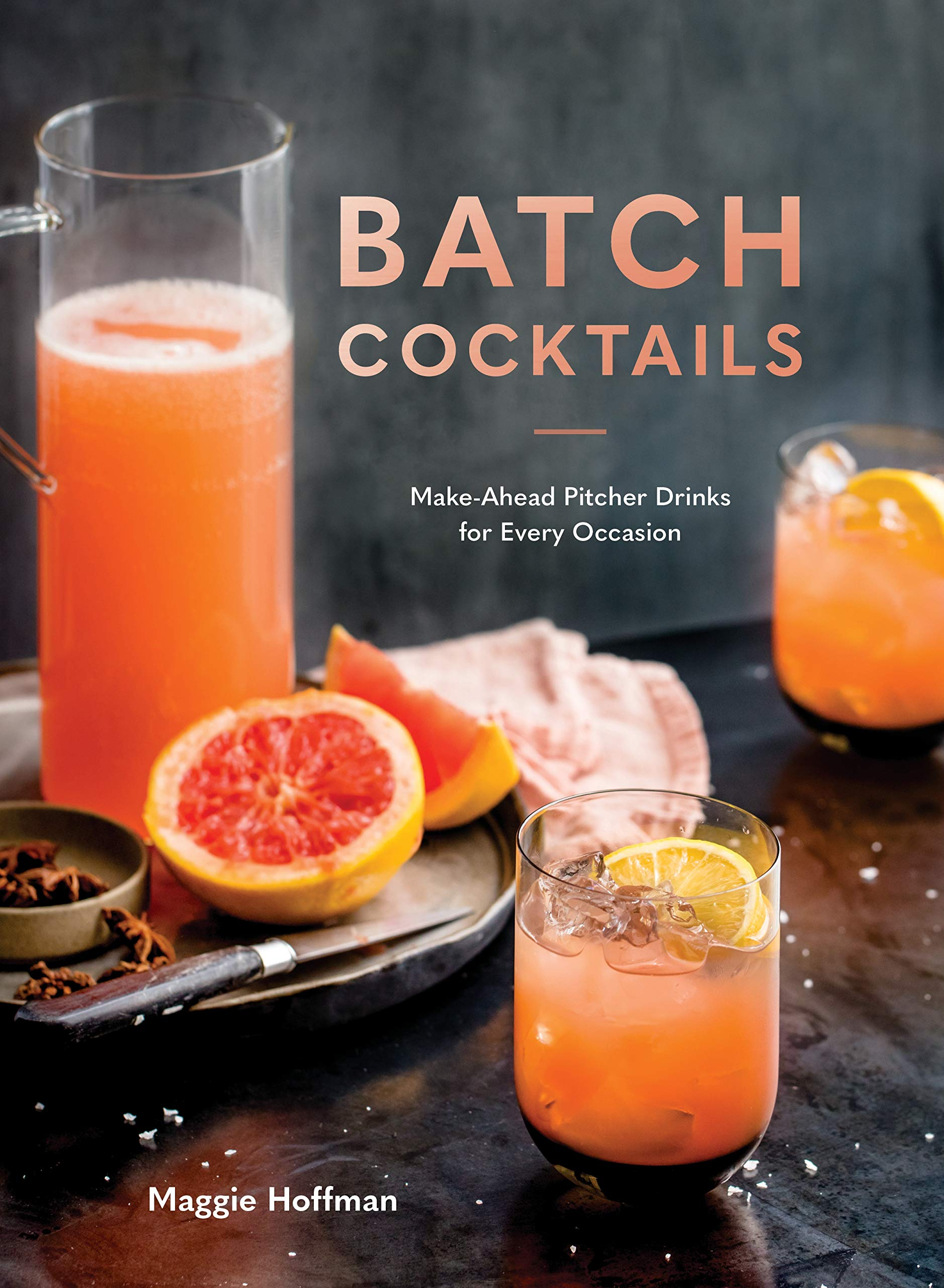 Image OfBatch Cocktails: Make-Ahead Pitcher Drinks For Every Occasion
