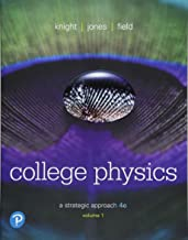 College Physics: A Strategic Approach Volume 1 (Chs 1-16) (4th Edition)