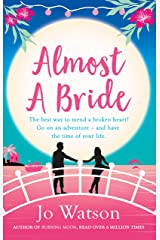 Almost a Bride: The funniest rom-com you'll read this year! Format Kindle