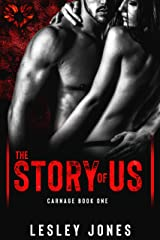 CARNAGE: Book #1 The Story Of Us Kindle Edition