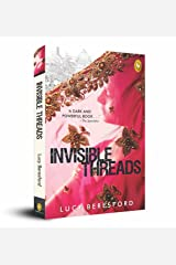 Invisible Threads Paperback