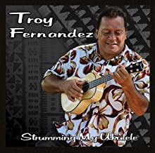 Best strumming my ukulele troy fernandez Reviews