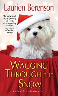 Wagging through the Snow (A Melanie Travis Mystery Book 21)