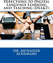 Directions to Digital Language Learning and Teaching (DLL&T)