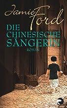 Die chinesische Sängerin: Roman (German Edition)