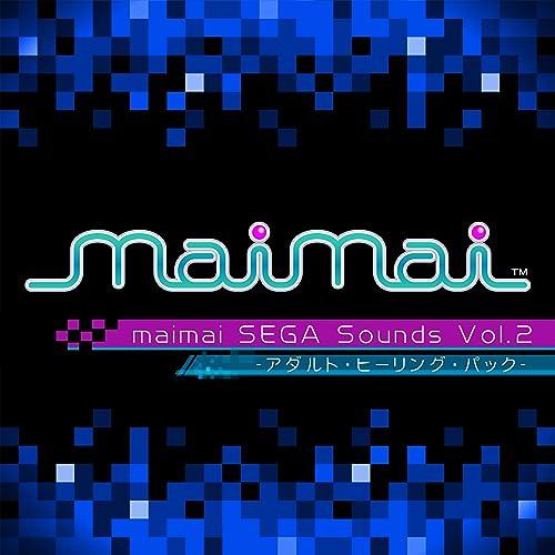 maimai SEGA Sounds Vol.2 -アダルト・ヒーリング・パック-