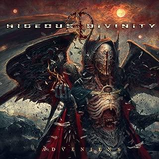 hideous divinity adveniens