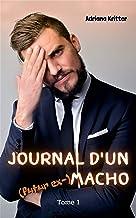 JOURNAL D'UN (futur ex-) MACHO: Une comédie romantique drôle et virevoltante!