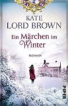 Ein Märchen im Winter: Roman (German Edition)