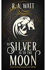 As Silver Is to the Moon Kindle Edition