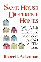 Same House, Different Homes: Why Adult Children of Alcoholics Are Not All the Same