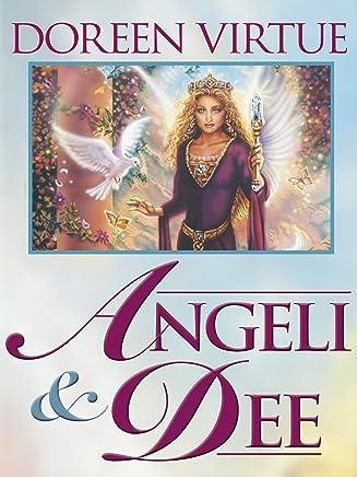 Angeli e Dee: Risveglia la tua saggezza interiore